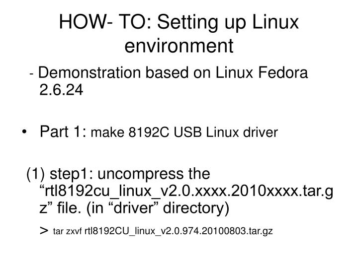 HOW- TO: Setting up Linux environment