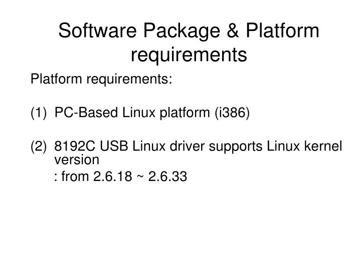 Software Package & Platform requirements