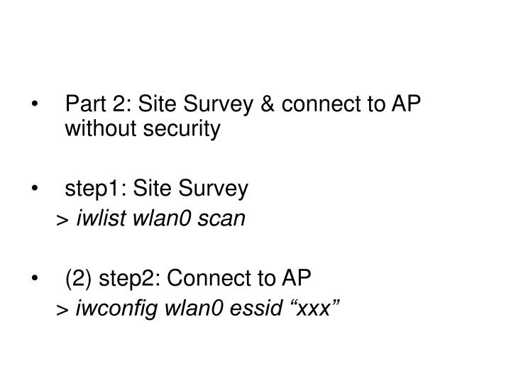 Part 2: Site Survey & connect to AP without security