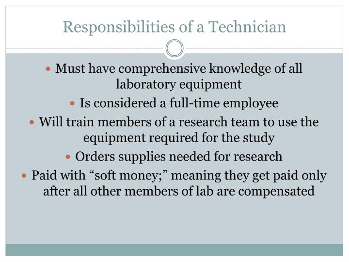 Responsibilities of a Technician