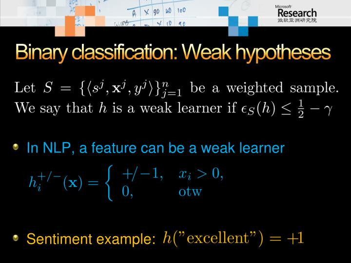Binary classification: Weak hypotheses