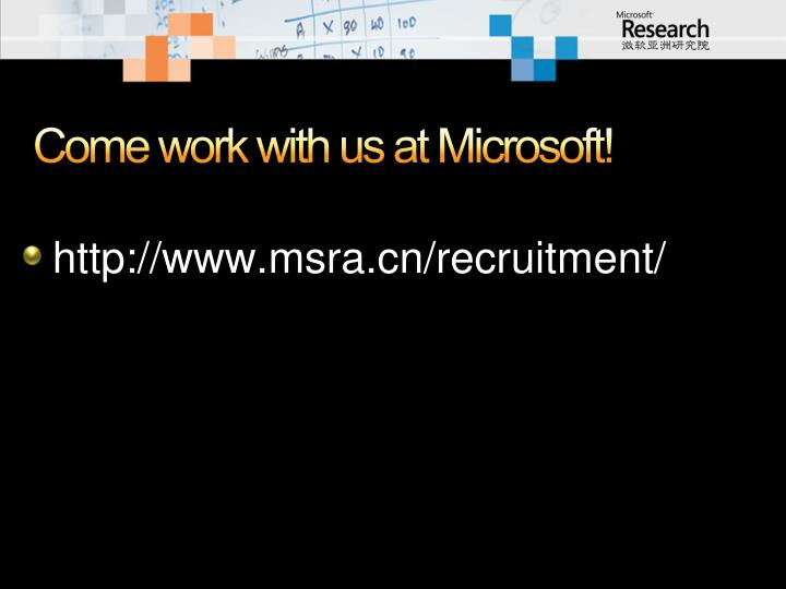Come work with us at Microsoft!