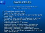 council of the eu p 6 7 in the european union a guide for americans pp 14 19 in how the eu works