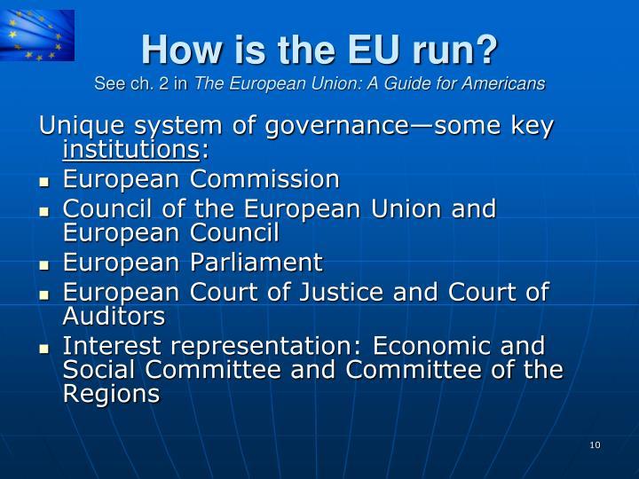How is the EU run?