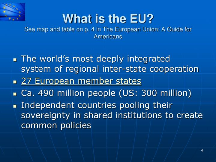 What is the EU?