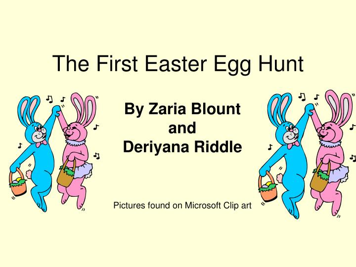 the first easter egg hunt