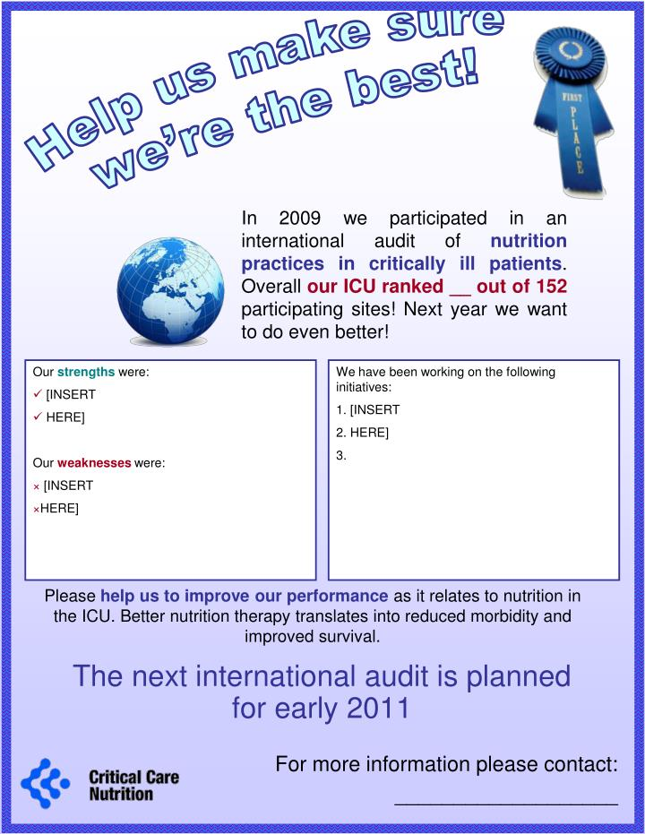 The next international audit is planned for early 2011