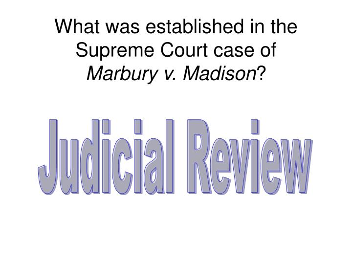 What was established in the Supreme Court case of