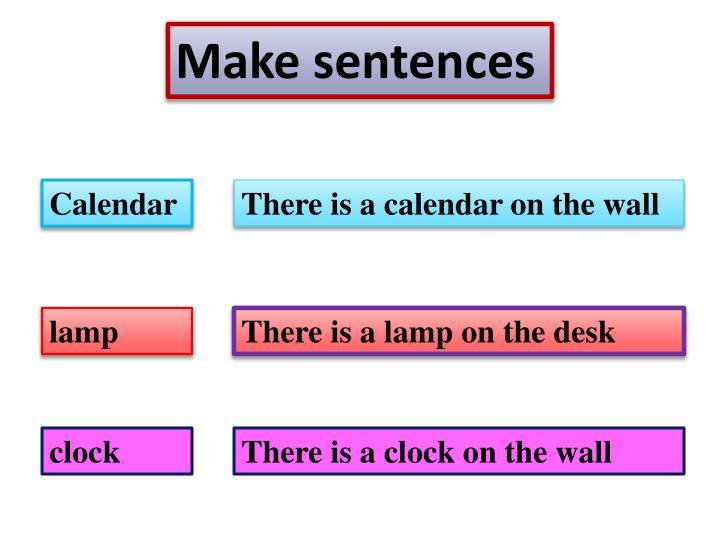 Make sentences