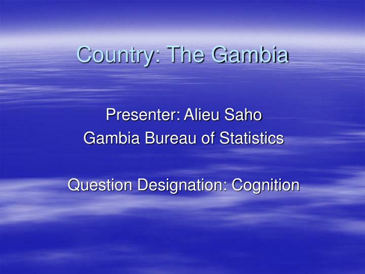 Country the gambia