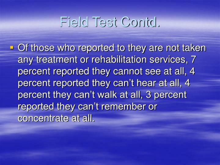 Field Test Contd.
