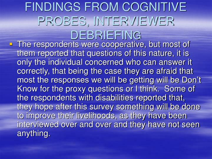 FINDINGS FROM COGNITIVE PROBES, INTERVIEWER DEBRIEFIN