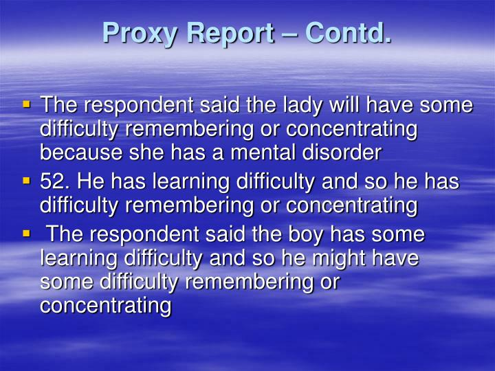 Proxy Report – Contd.