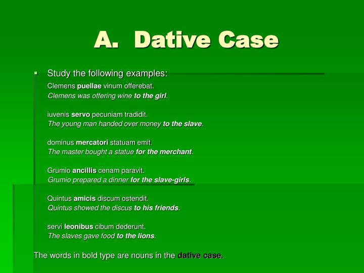 A dative case