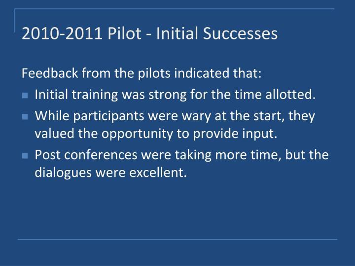 2010-2011 Pilot - Initial Successes