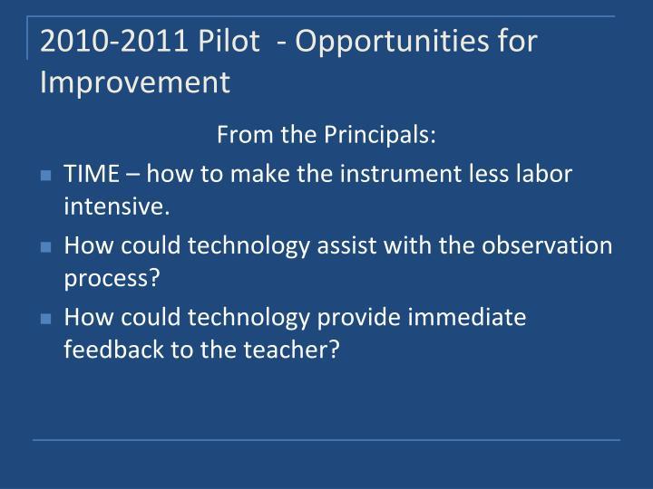 2010-2011 Pilot  - Opportunities for Improvement