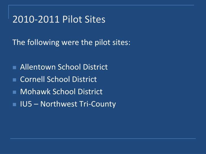 2010-2011 Pilot Sites