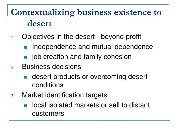 Contextualizing business existence to desert
