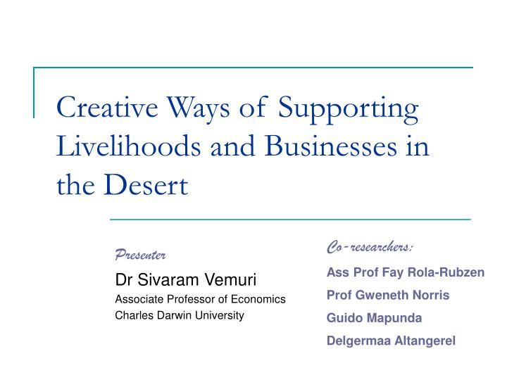 Creative ways of supporting livelihoods and businesses in the desert