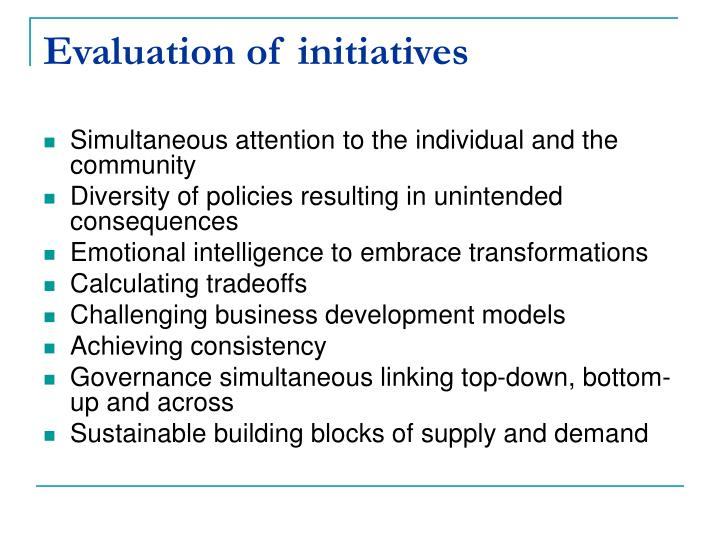 Evaluation of initiatives