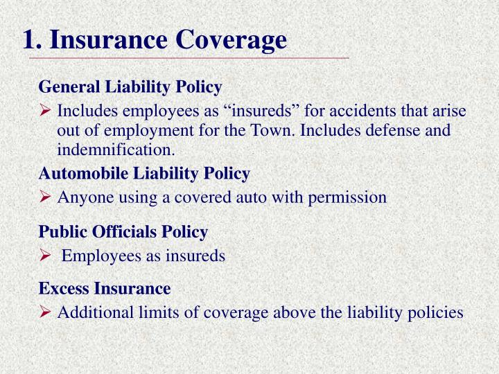 1. Insurance Coverage