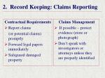 2 record keeping claims reporting