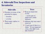 4 sidewalk tree inspections and inventories