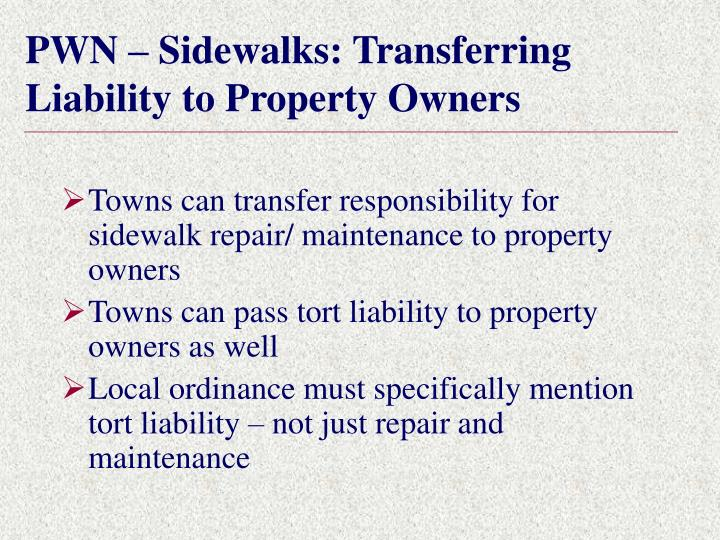 PWN – Sidewalks: Transferring Liability to Property Owners