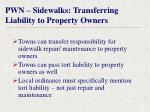 pwn sidewalks transferring liability to property owners