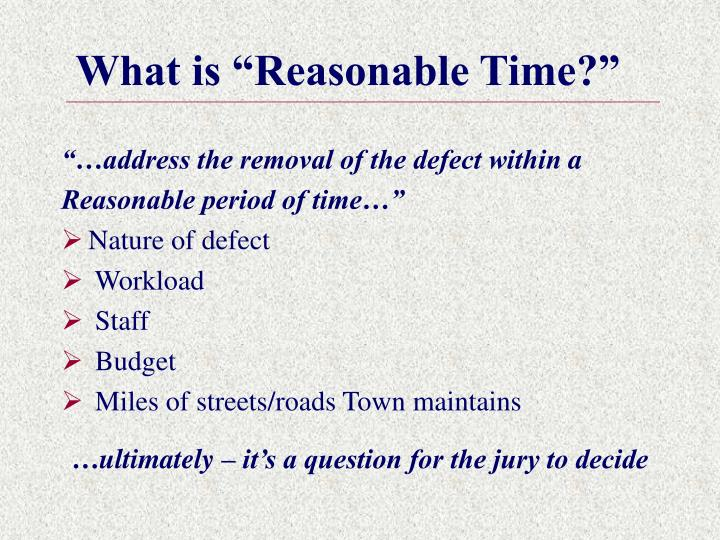 "What is ""Reasonable Time?"""