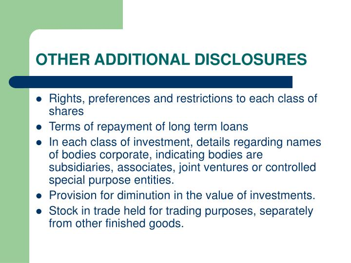 OTHER ADDITIONAL DISCLOSURES