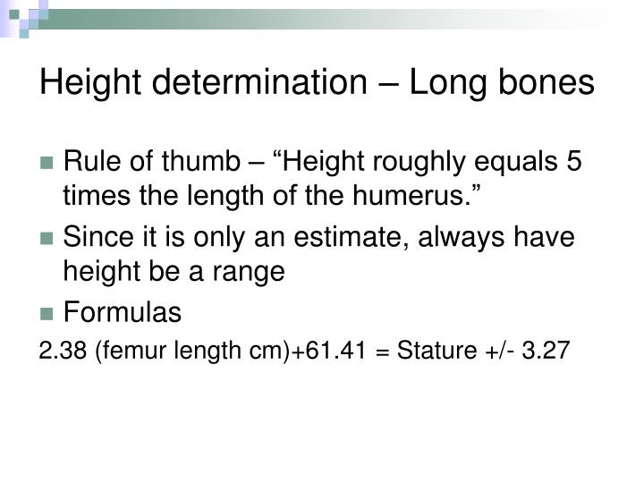 Height determination – Long bones