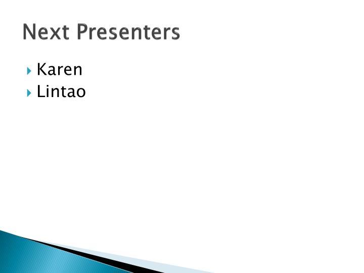 Next Presenters