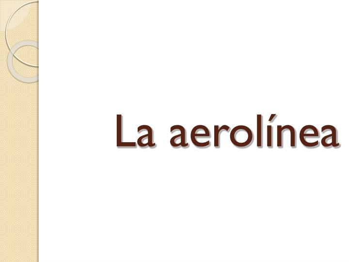 La aerolínea