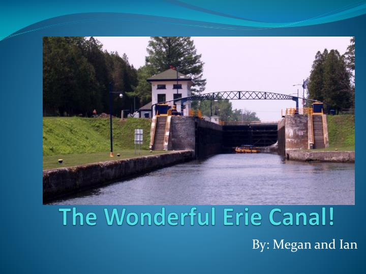 The wonderful erie canal