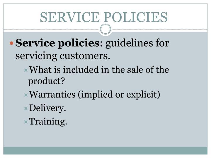 SERVICE POLICIES