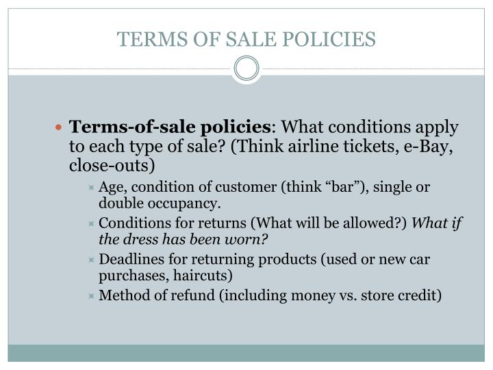 TERMS OF SALE POLICIES