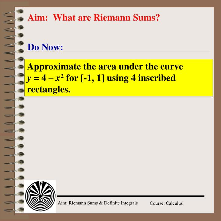 aim what are riemann sums