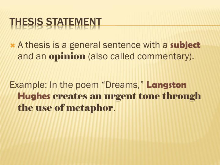 A thesis is a general sentence with a