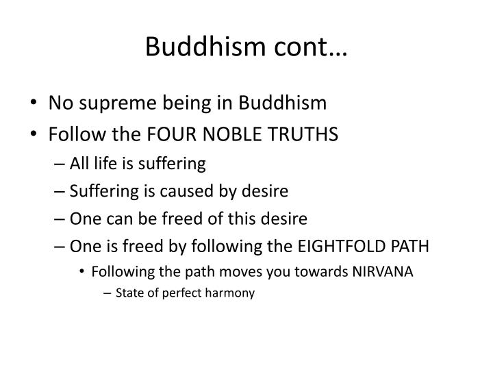 Buddhism cont…