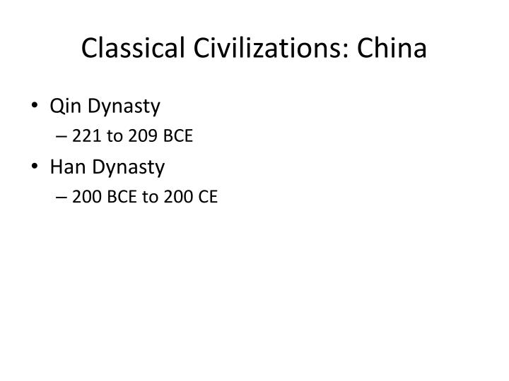 Classical Civilizations: China