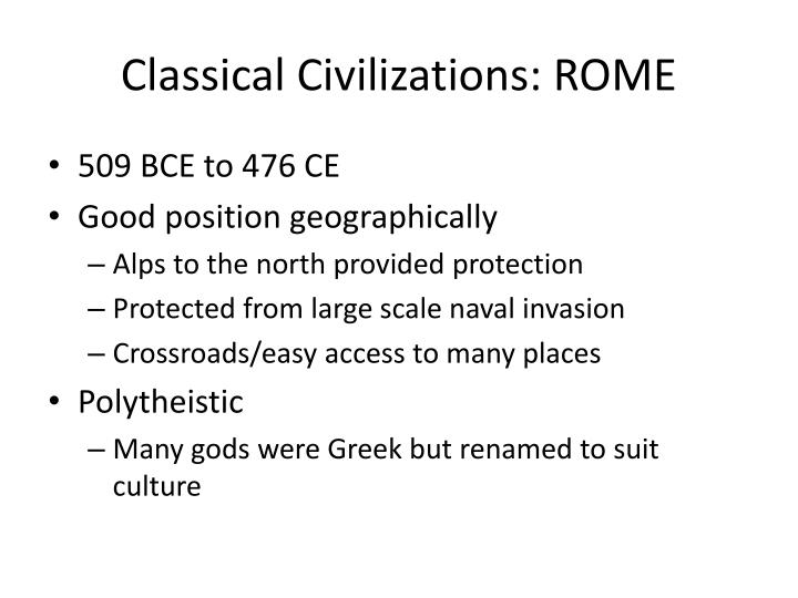 Classical Civilizations: ROME