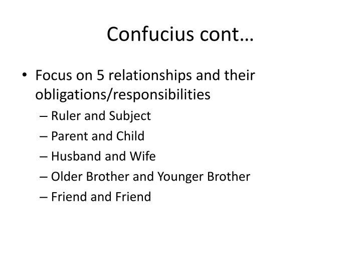 Confucius cont…