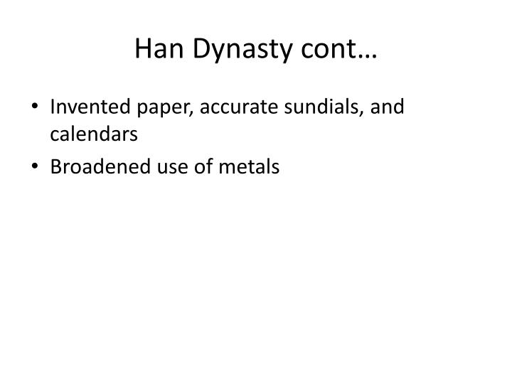 Han Dynasty cont…