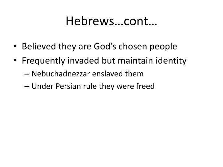 Hebrews…cont…