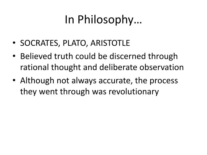 In Philosophy…