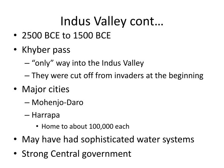 Indus Valley cont…