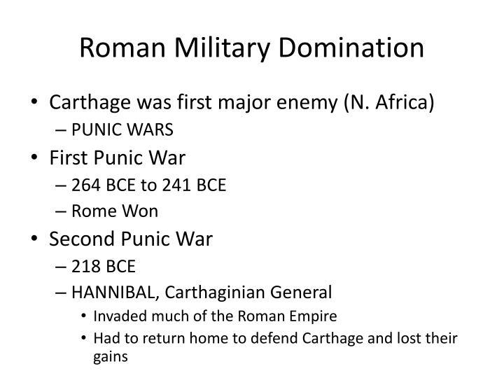 Roman Military Domination