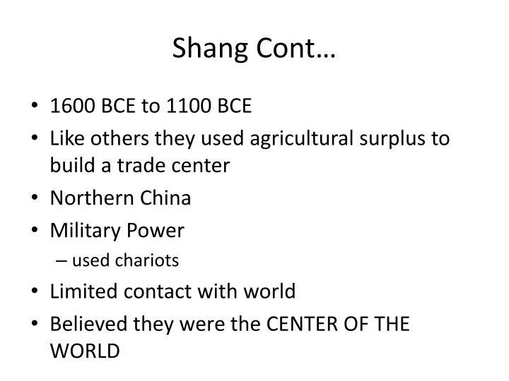 Shang Cont…