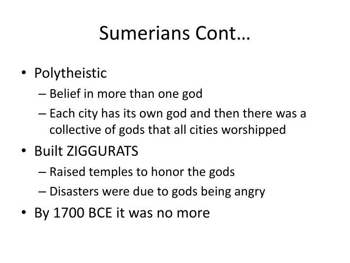 Sumerians Cont…